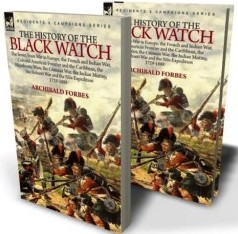 """A History of the Black Watch"" by Archibald Forbes"